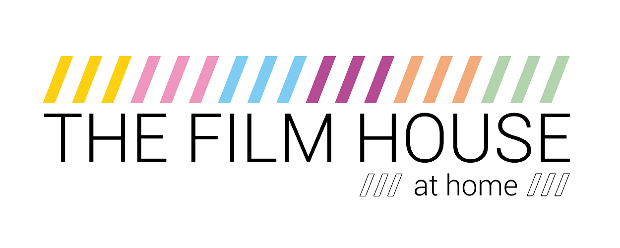 The Film House AT HOME