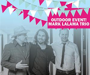 MARK LALAMA TRIO - OUTDOOR EVENT