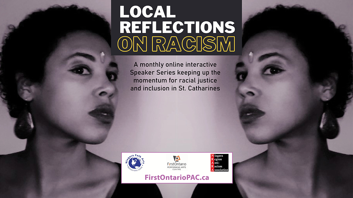 LOCAL REFLECTIONS ON RACISM - MONTHLY ONLINE SPEAKER SERIES