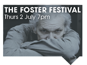 THE FOSTER FESTIVAL 2 JULY